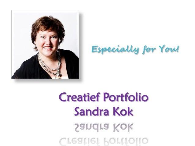Especially for You!Creatief Portfolio   Sandra Kok