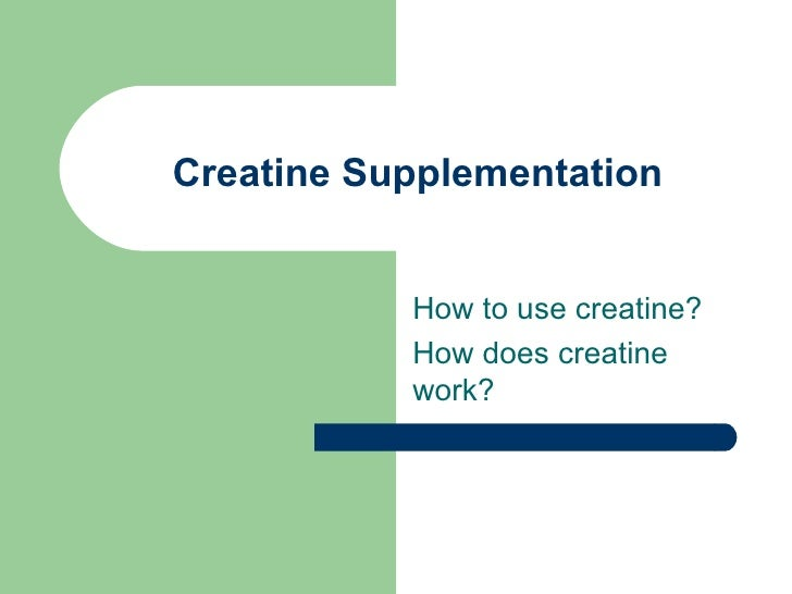 Creatine Supplementation Part 2