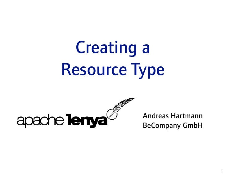 Creating a Resource Type with Apache Lenya 2.0