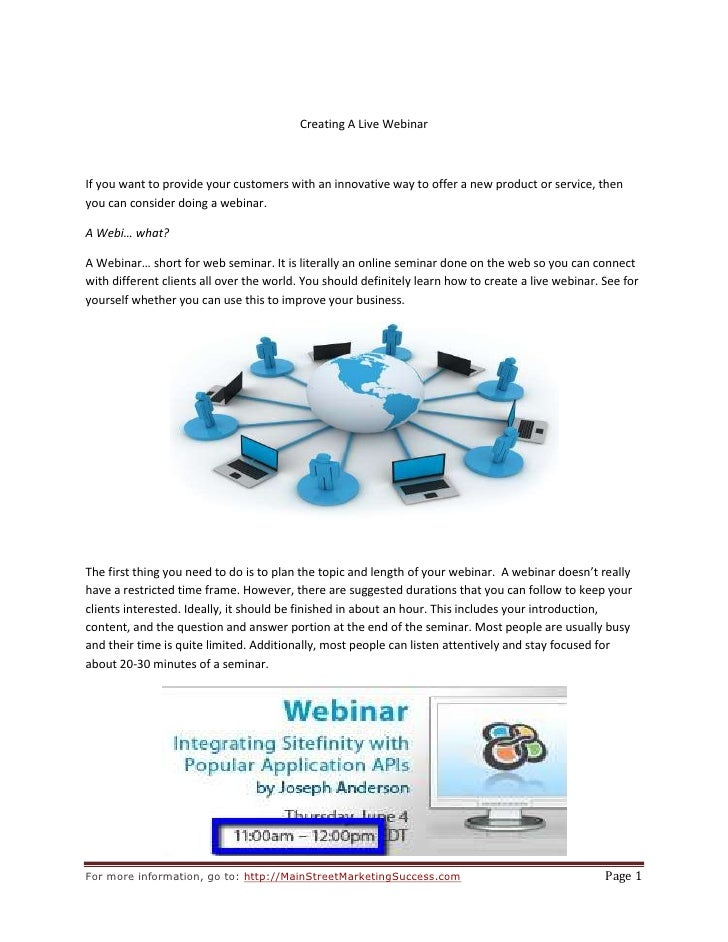Creating A Live Webinar<br />If you want to provide your customers with an innovative way to offer a new product or servic...