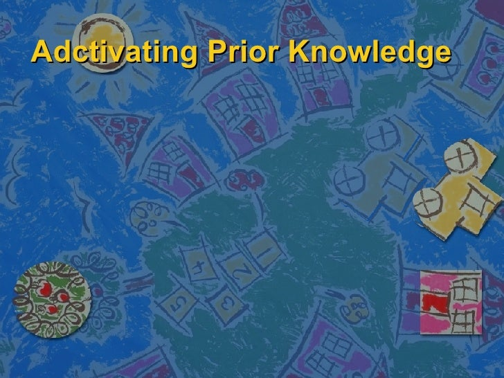 Adctivating Prior Knowledge