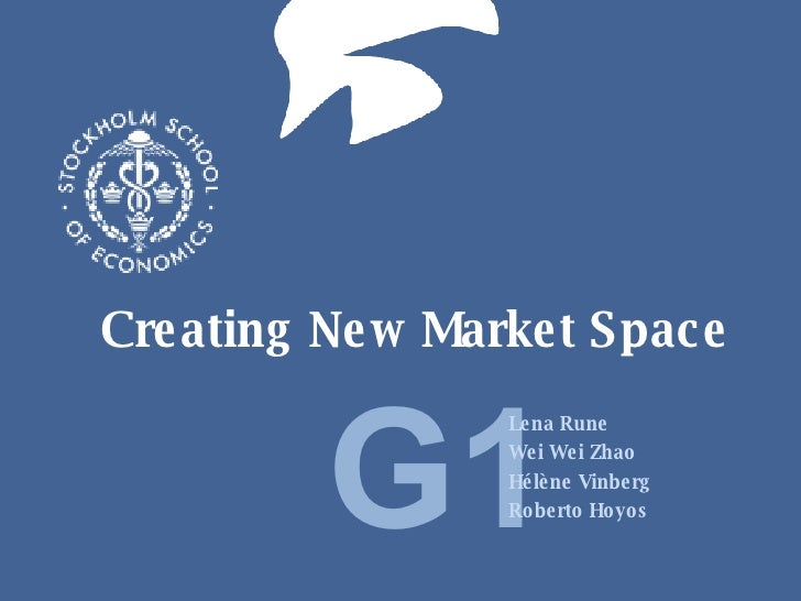 Creating New Market Space G1