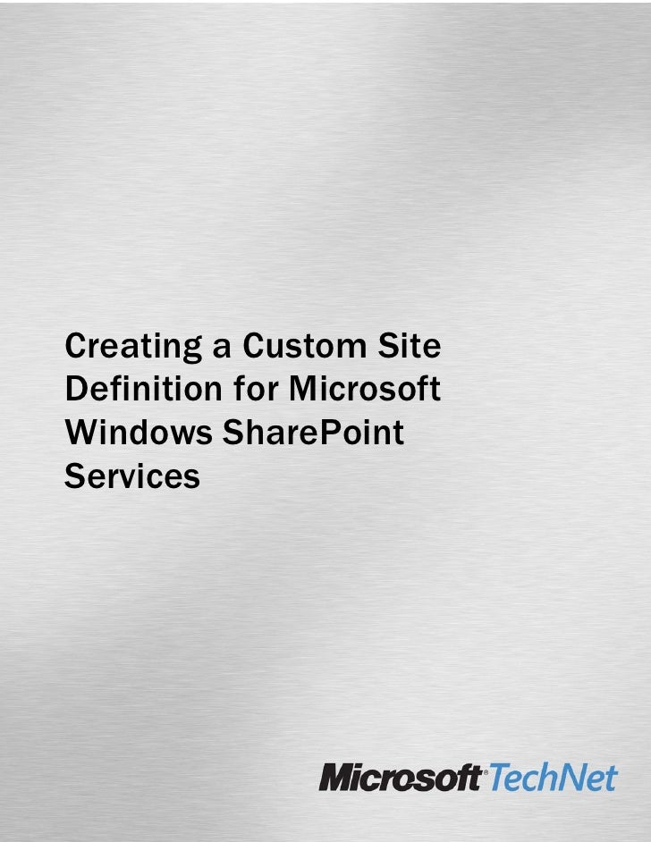 Creating a Custom Site Definition for Microsoft Windows SharePoint Services