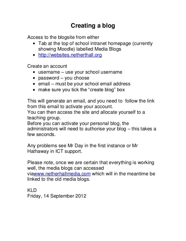 Creating a blogAccess to the blogsite from either    Tab at the top of school intranet homepage (currently    showing Mood...