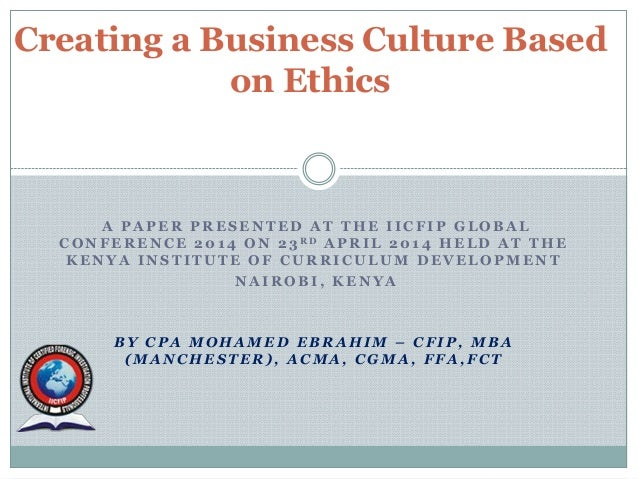 Creating a business culture based on ethics