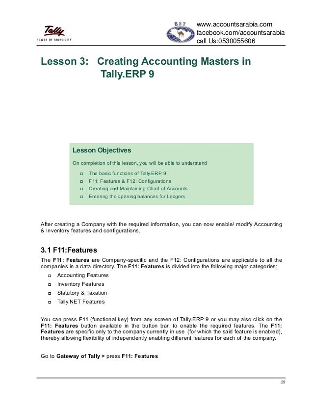 29Lesson 3: Creating Accounting Masters inTally.ERP 9After creating a Company with the required information, you can now e...