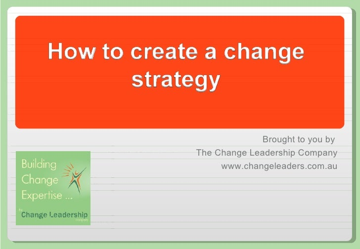 How to creating a  change strategy.pptx