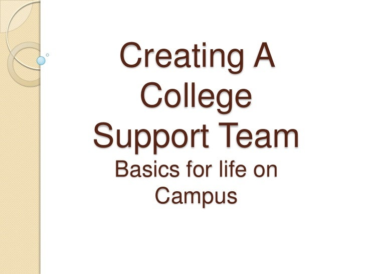 Creating a college support team