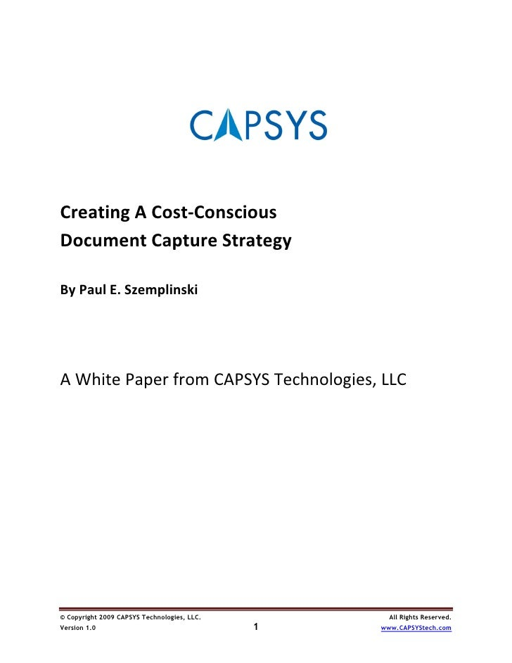 Creating a cost conscious document capture strategy