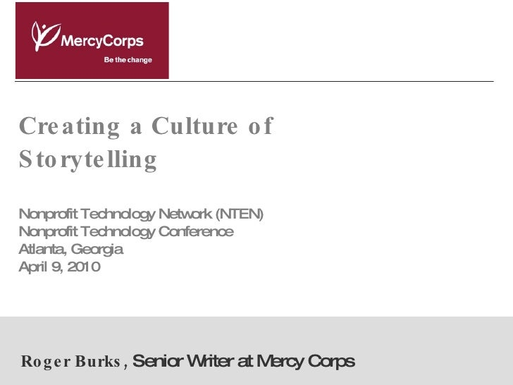 Creating A Culture Of Storytelling from NTEN's 2010 Nonprofit Technology Conference