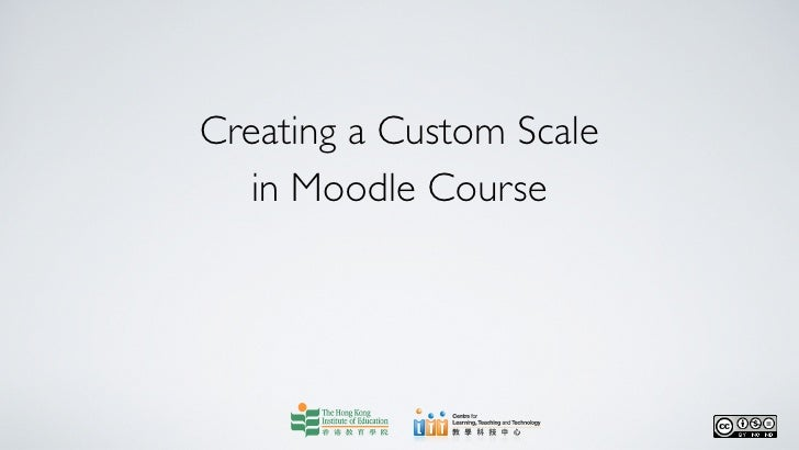 Creating a custom scale in moodle course