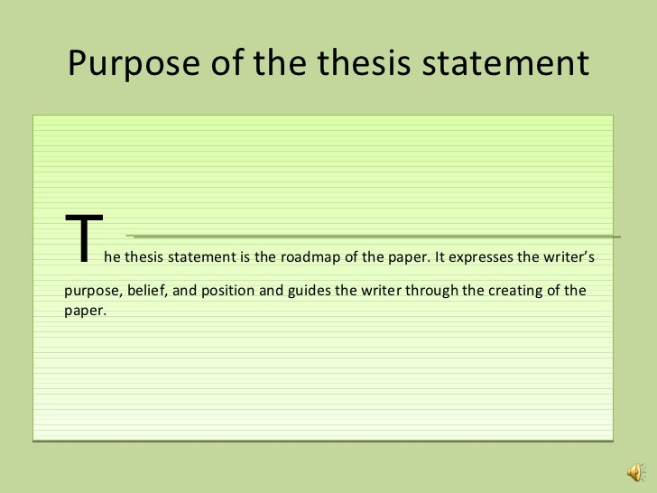 creating a good thesis A good thesis statement gives your paper a sense of direction that will not only make it easy for you to write it but also a blueprint for your readers to write a good thesis statement, it is vital that you have a thorough understanding of certain aspects that include the subject of your essay, what a thesis statement is and the different types.