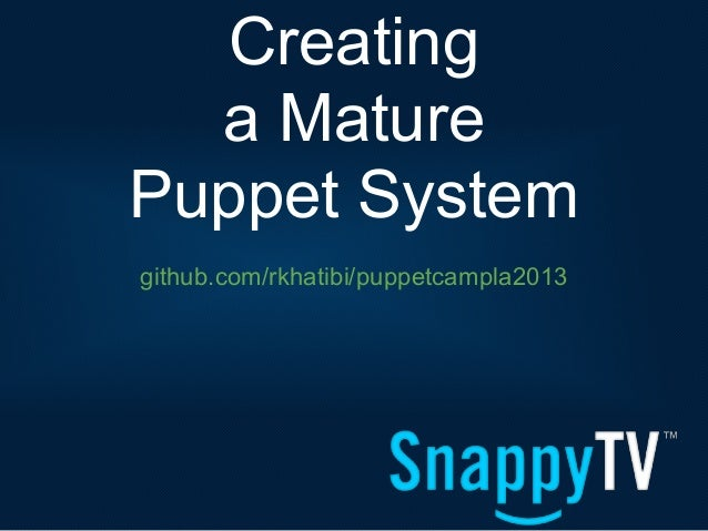 Creating a Mature Puppet System