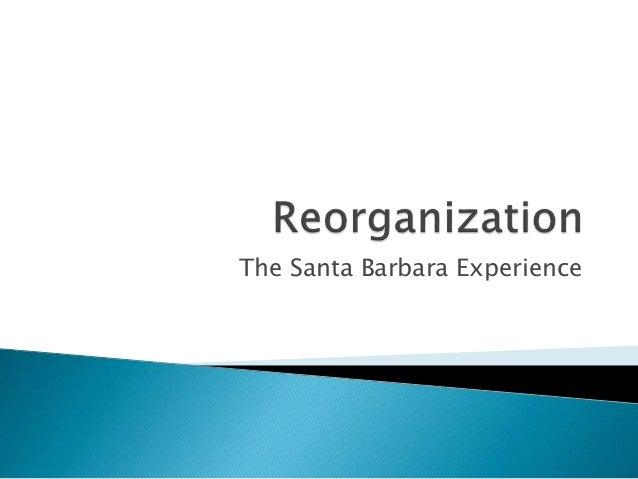The Santa Barbara Experience