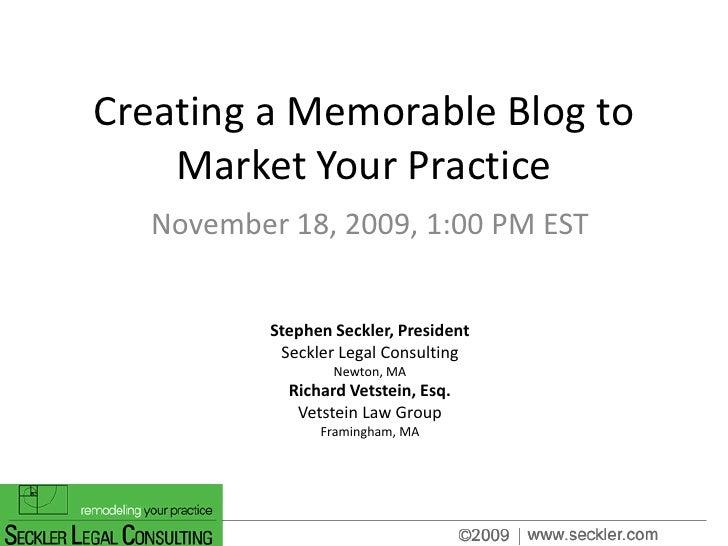 Creating A Memorable Blog To Market Your Practice  Seckler