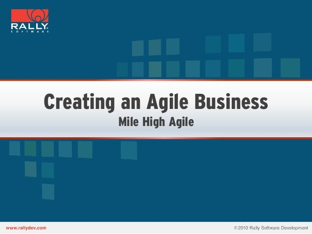 Creating an Agile BusinessMile High Agile