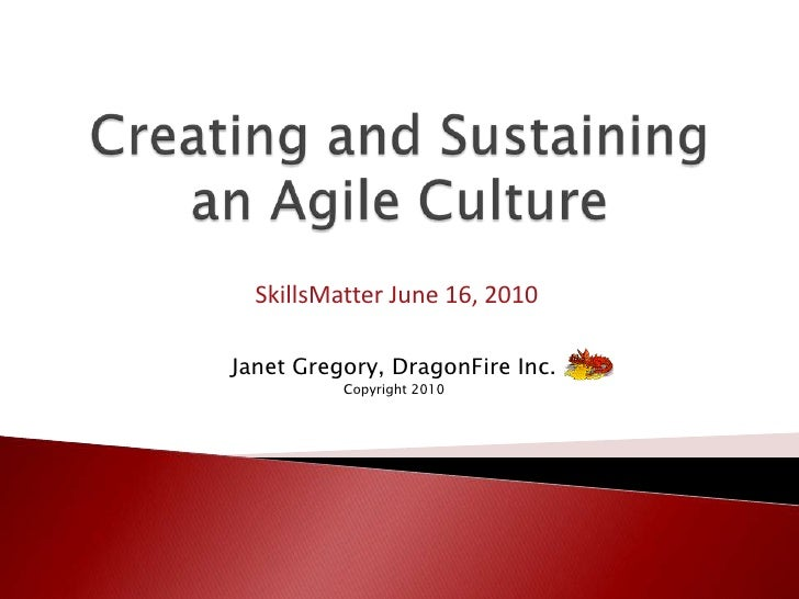 Creating And Sustaining An Agile Culture Sm