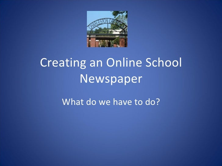 Creating An Online School Newspaper