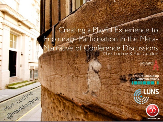 Creating a playful experience to encourage participation in the meta narrative of conference discussions