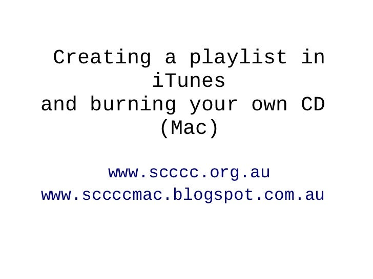 Creating a playlist in iTunes (Mac)