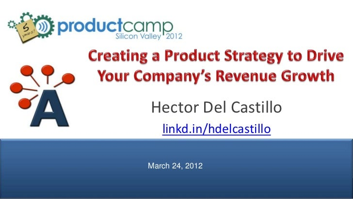 Creating A Product Strategy To Drive Your Company S Revenue Growth