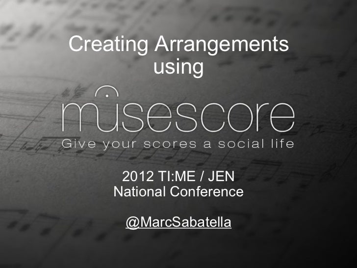 Creating arrangements using MuseScore