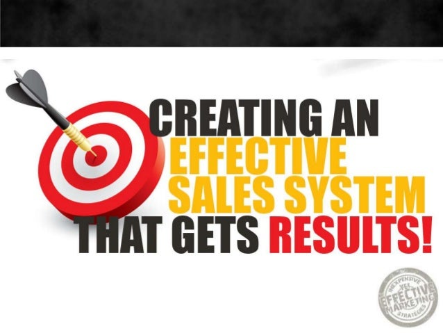Creating a Sales System that gets Results!