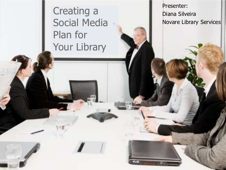 Creating A Social Media Plan for Your Library