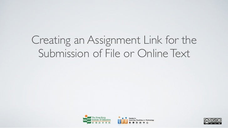 Creating an Assignment Link for the Submission of File or Online Text
