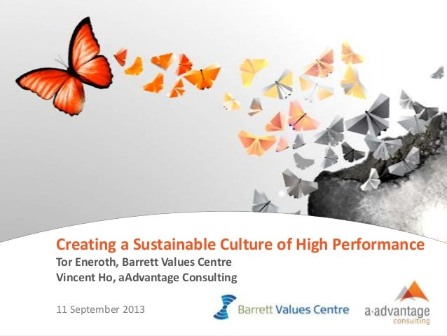 Creating a sustainable culture of high performance