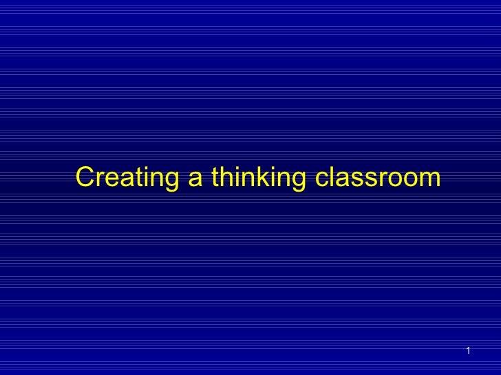 Creating a thinking classroom