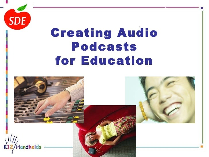 Creating Audio Podcasts for Education  ...