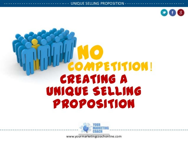 Creating a unique selling proposition