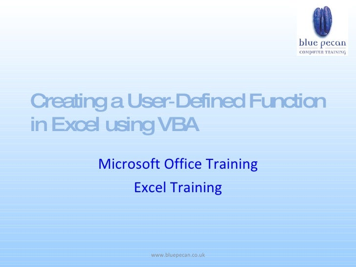 Creating a User‑Defined Function in Excel using VBA        Microsoft Office Training             Excel Training           ...