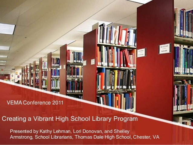 Creating a vibrant high school library program
