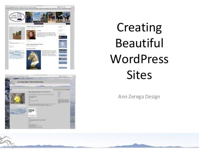 Creating Beautiful Wordpress Sites