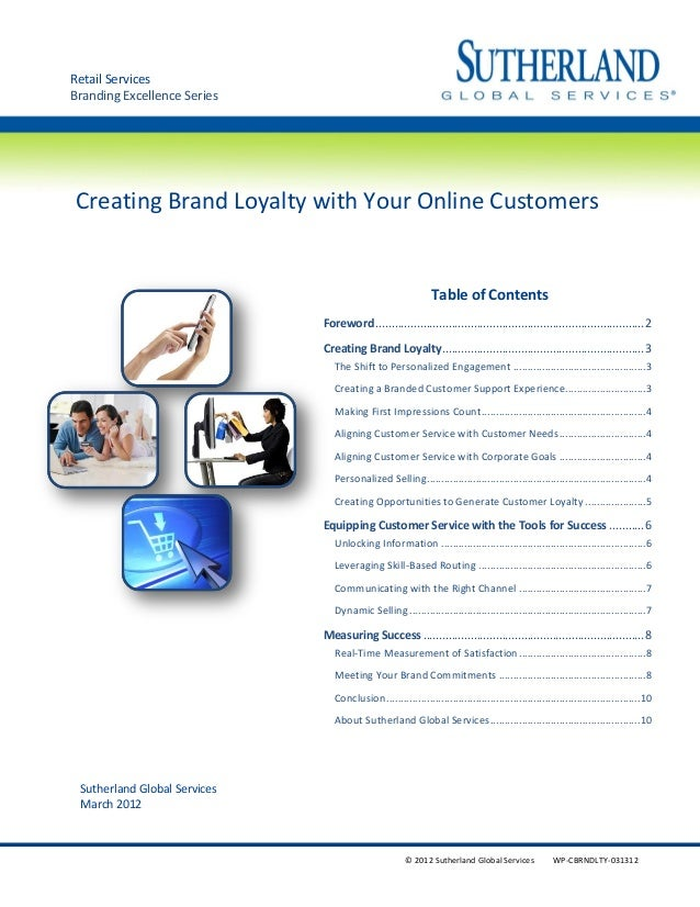 © 2012 Sutherland Global Services WP-CBRNDLTY-031312 Creating Brand Loyalty with Your Online Customers Sutherland Global S...