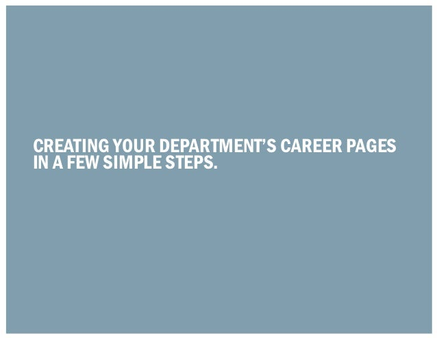 Creating Your Department's Career Pagesin a few simple steps.