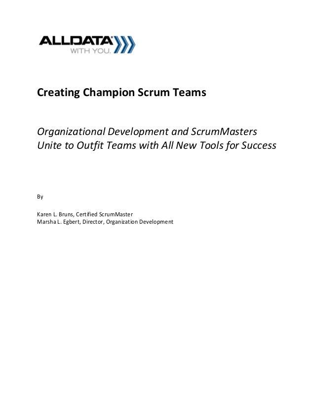 Creating champion scrum teams 2012 karen_l_bruns_marshalegbert