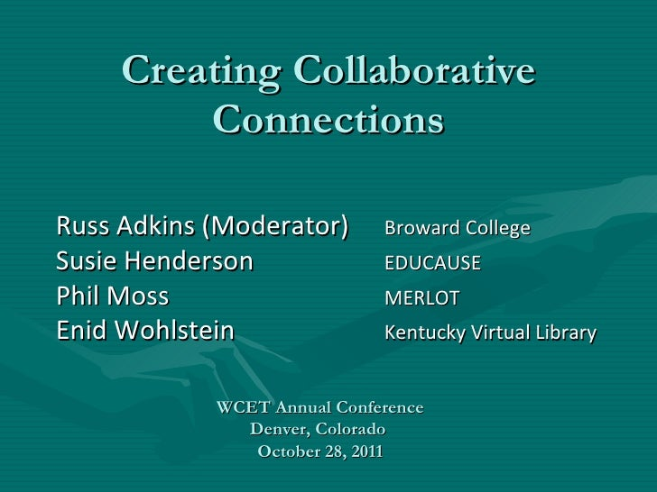 2011Creating Collaborative Connections