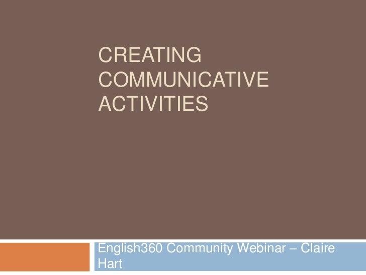 Claire Hart English360 Webinar: Creating communicative activities english360 1