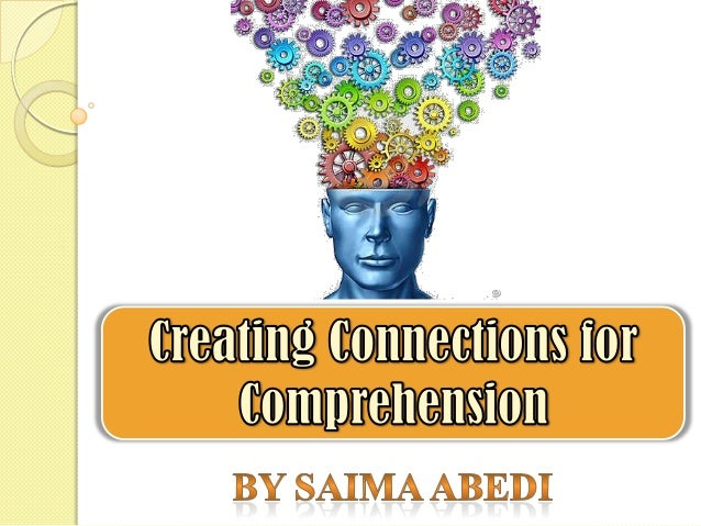 Creating comprehension connections