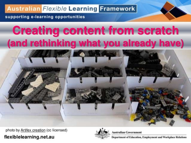 get into flexible learning flexiblelearning.net.au photo by Artifex creation (cc licensed) Creating content from scratch (...