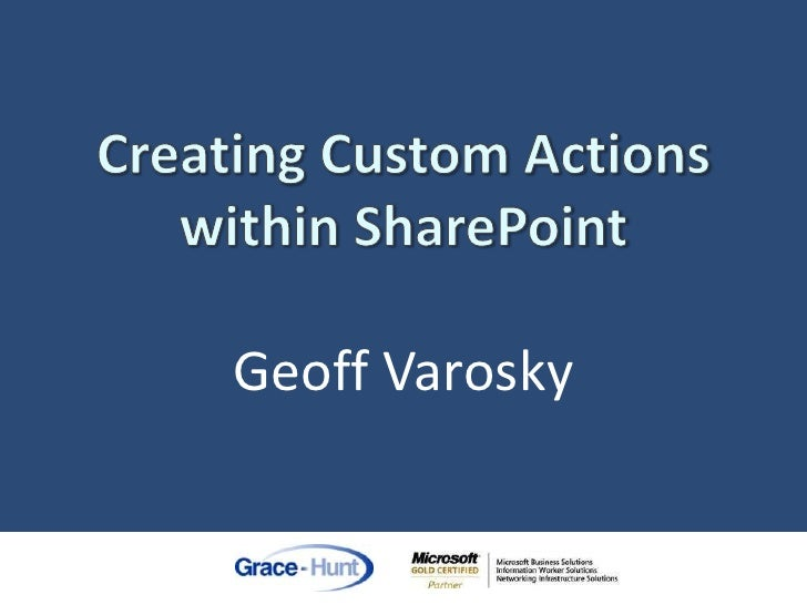 Creating Custom Actions within SharePoint