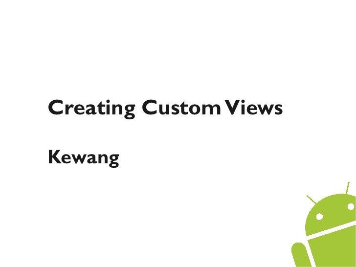 Creating custom views