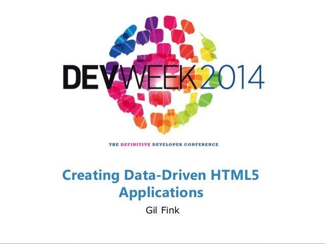 SELA DEVELOPER PRACTICE December 20-25, 2013 Gil Fink Creating Data-Driven HTML5 Applications