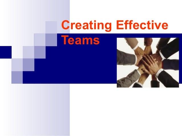 Creating EffectiveTeams