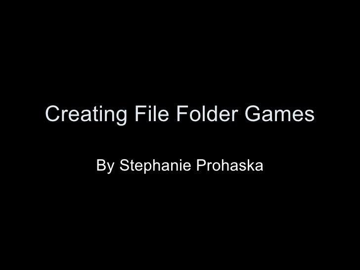 Creating File Folder Games By Stephanie Prohaska
