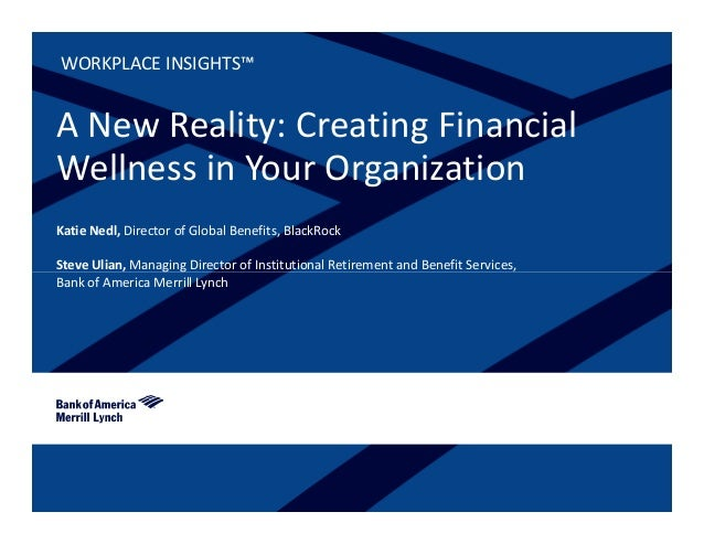 Creating Financial Wellness in Your Organization   BAML