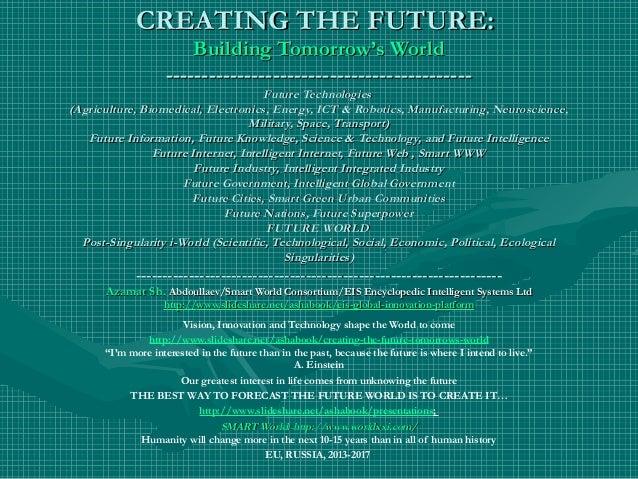 Creating the Future: Tomorrow's World